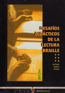 Desafíos Didácticos de la Lectura Braile
